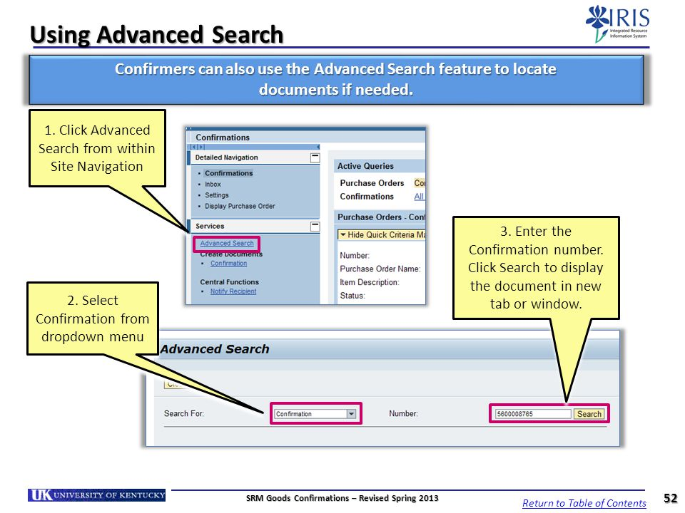 Using Advanced Search Confirmers can also use the Advanced Search feature to locate. documents if needed.