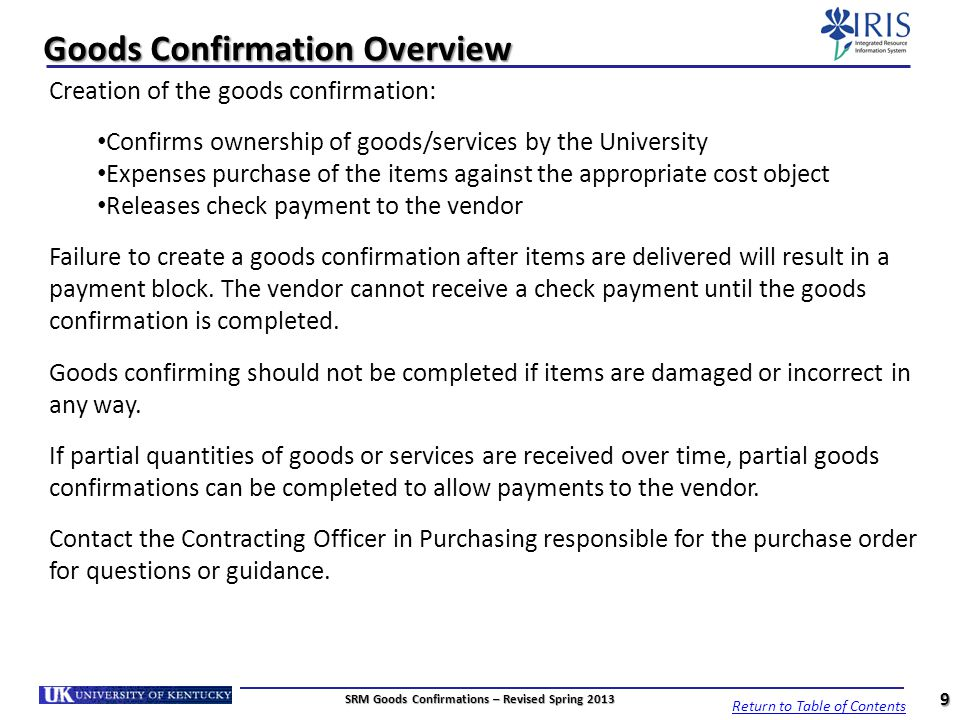 Goods Confirmation Overview