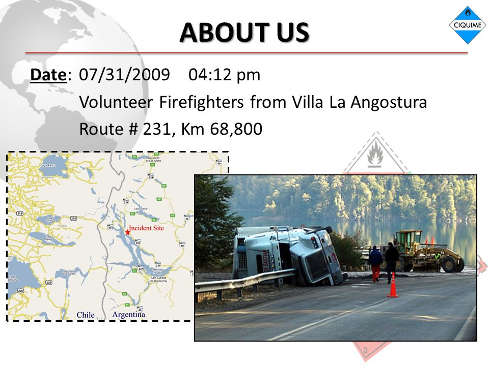 ABOUT US Date: 07/31/2009 04:12 pm Volunteer Firefighters from Villa La Angostura Route # 231, Km 68,800