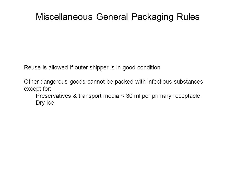 Miscellaneous General Packaging Rules