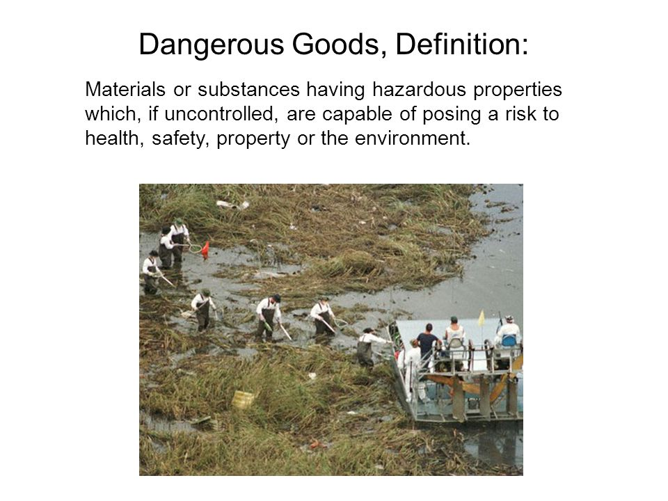 Dangerous Goods, Definition: