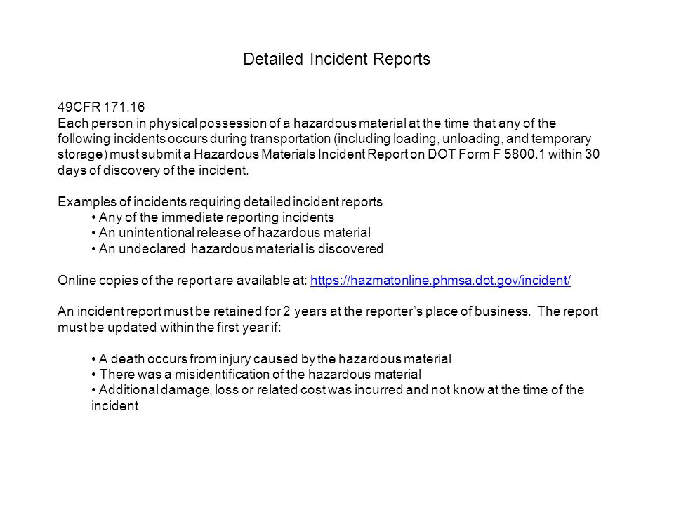 Detailed Incident Reports