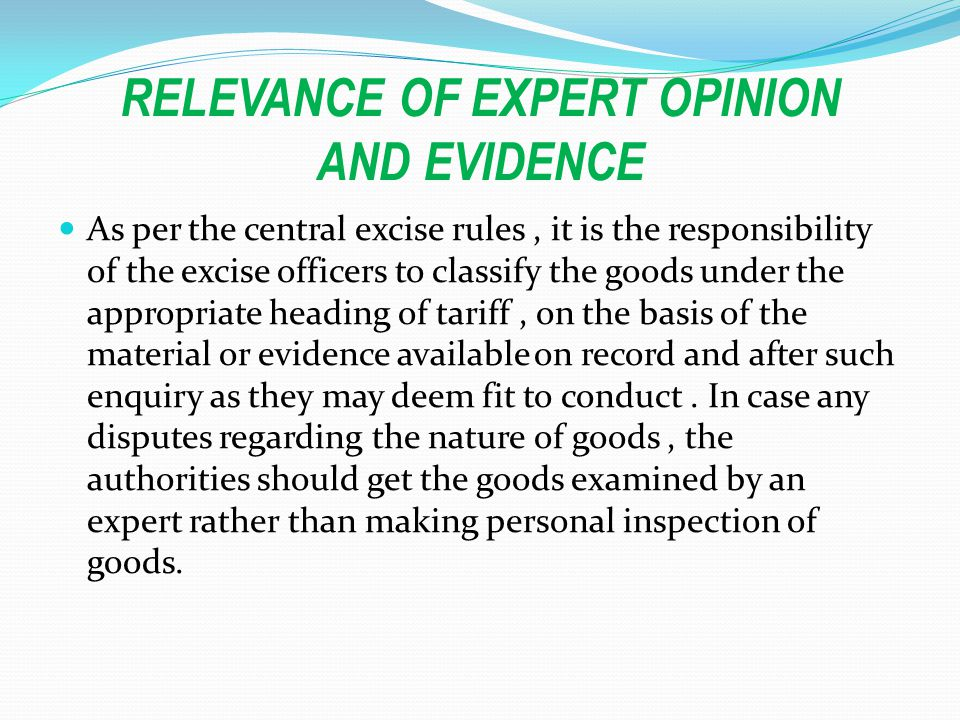 RELEVANCE OF EXPERT OPINION AND EVIDENCE