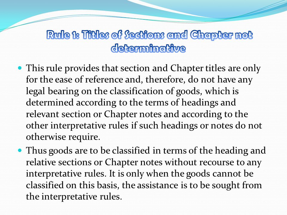 Rule 1: Titles of Sections and Chapter not determinative