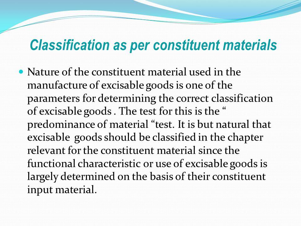 Classification as per constituent materials
