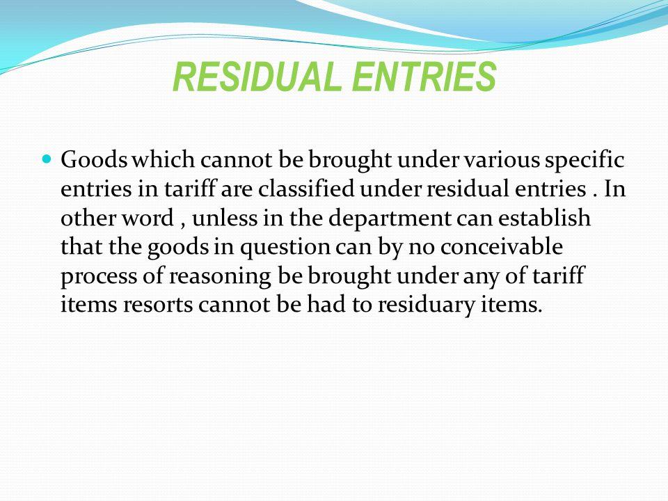 RESIDUAL ENTRIES