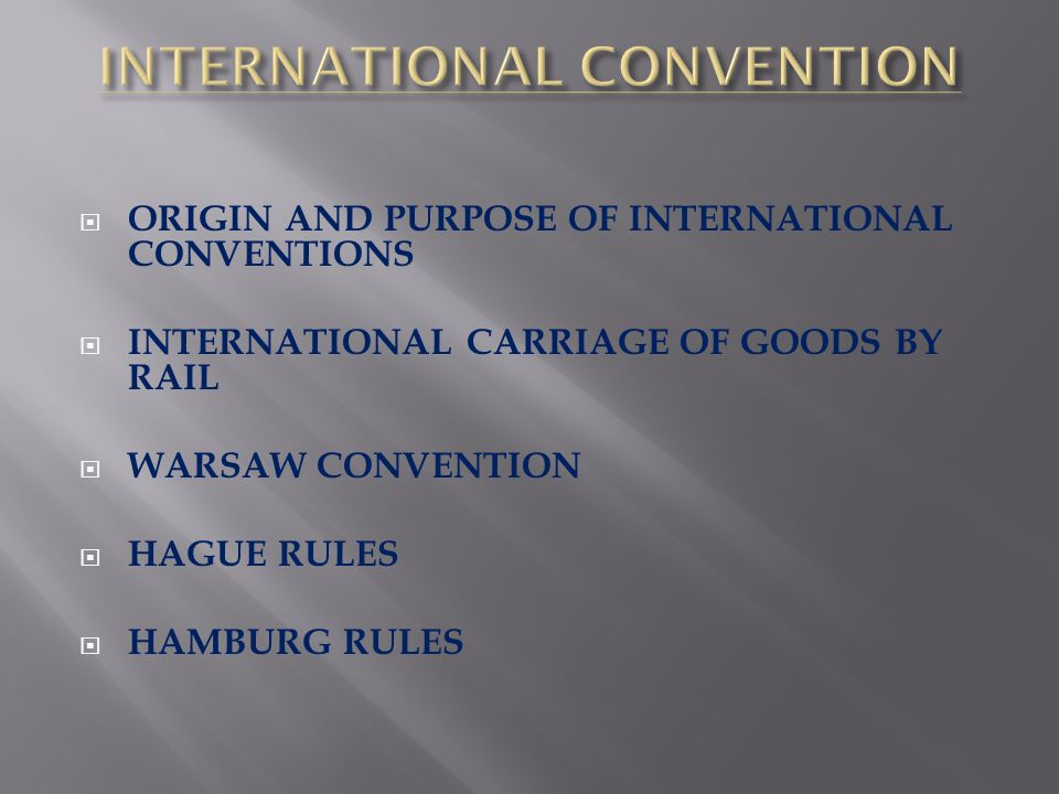 INTERNATIONAL CONVENTION