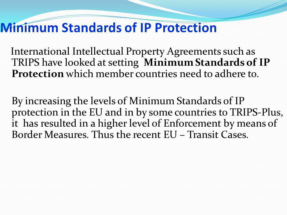 Minimum Standards of IP Protection