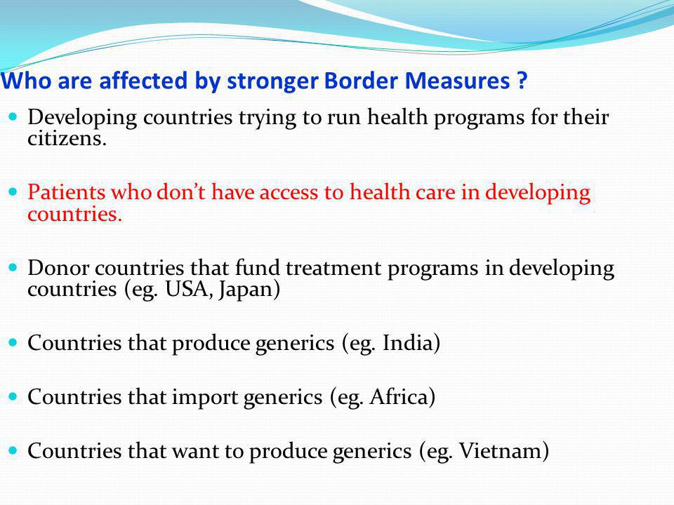 Who are affected by stronger Border Measures