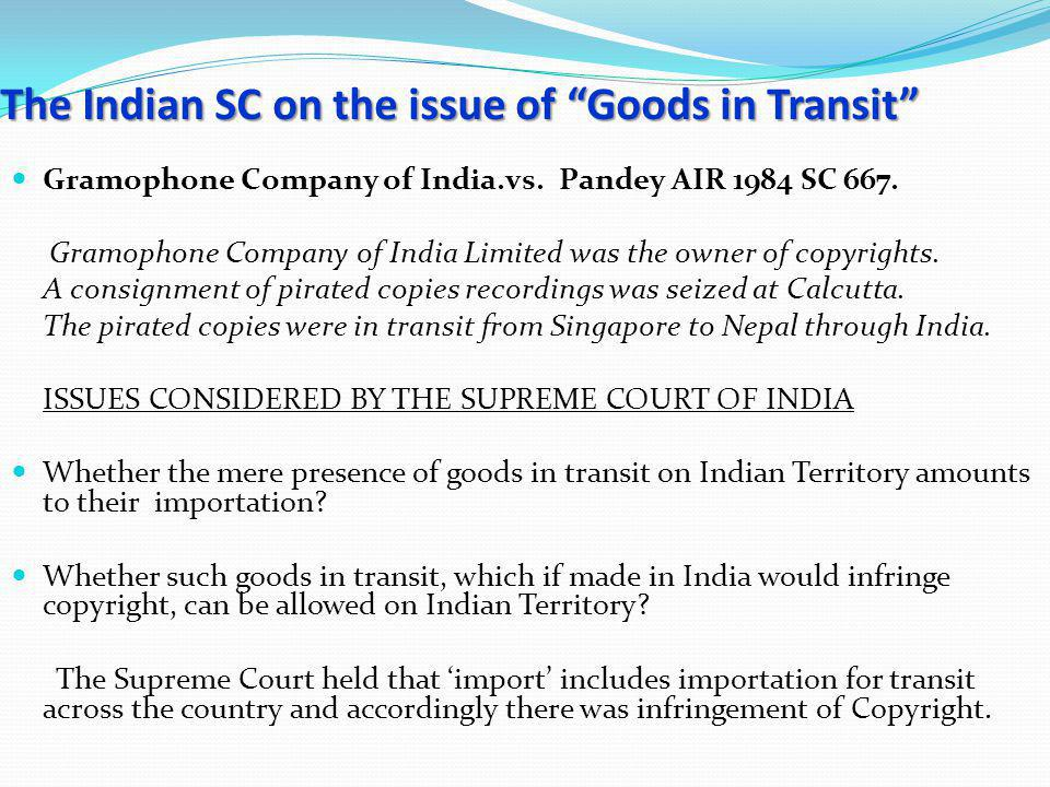 The Indian SC on the issue of Goods in Transit