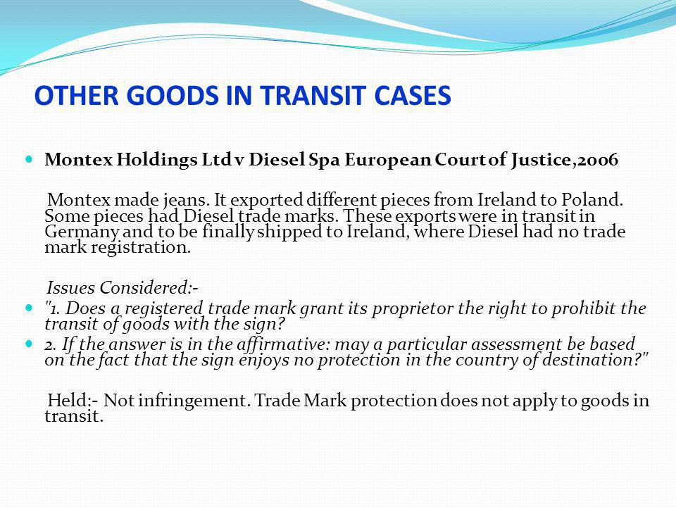 OTHER GOODS IN TRANSIT CASES