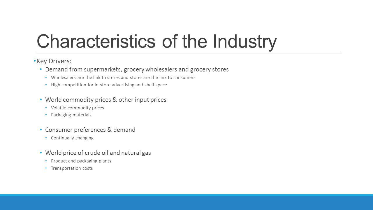 Characteristics of the Industry