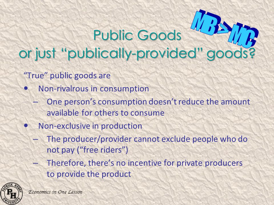 Public Goods or just publically-provided goods