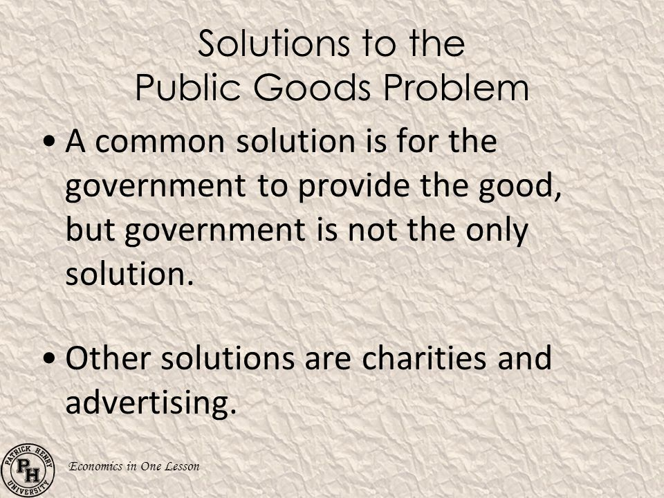 Solutions to the Public Goods Problem
