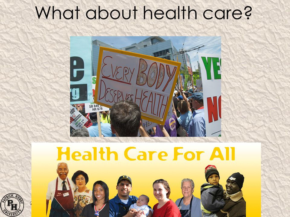 What about health care