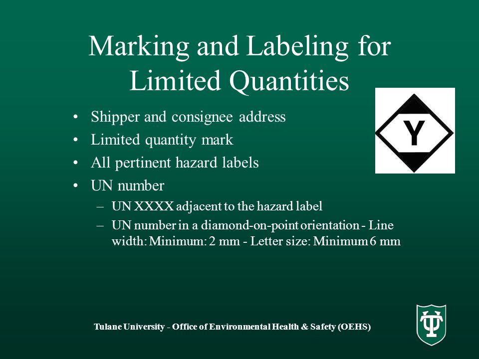 Marking and Labeling for Limited Quantities