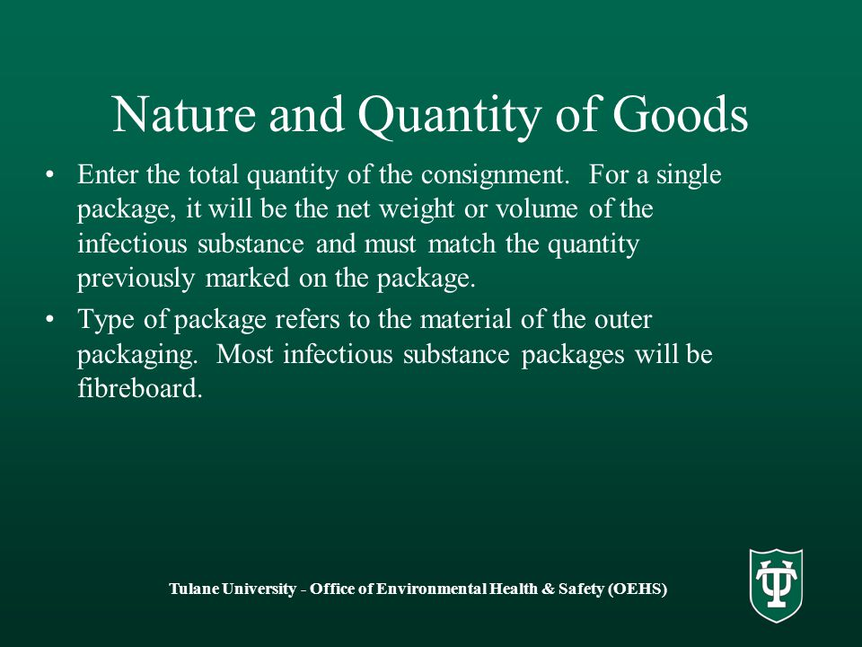 Nature and Quantity of Goods