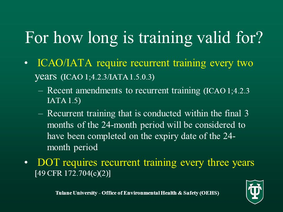 For how long is training valid for