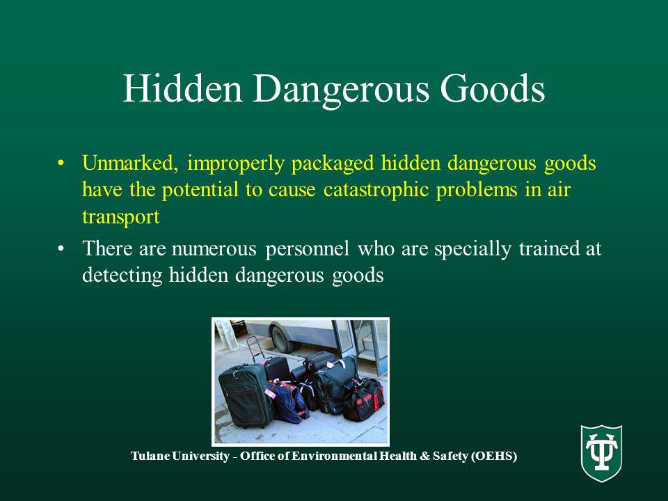 Hidden Dangerous Goods