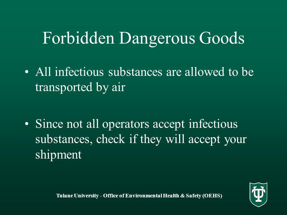 Forbidden Dangerous Goods