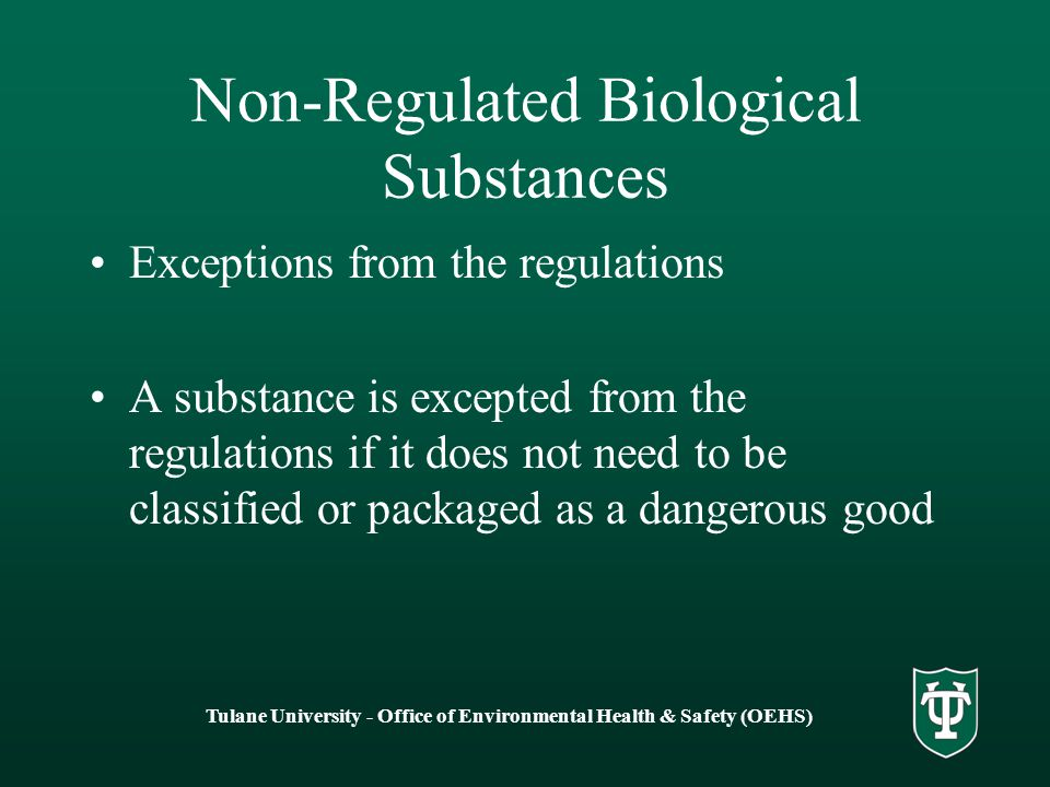 Non-Regulated Biological Substances