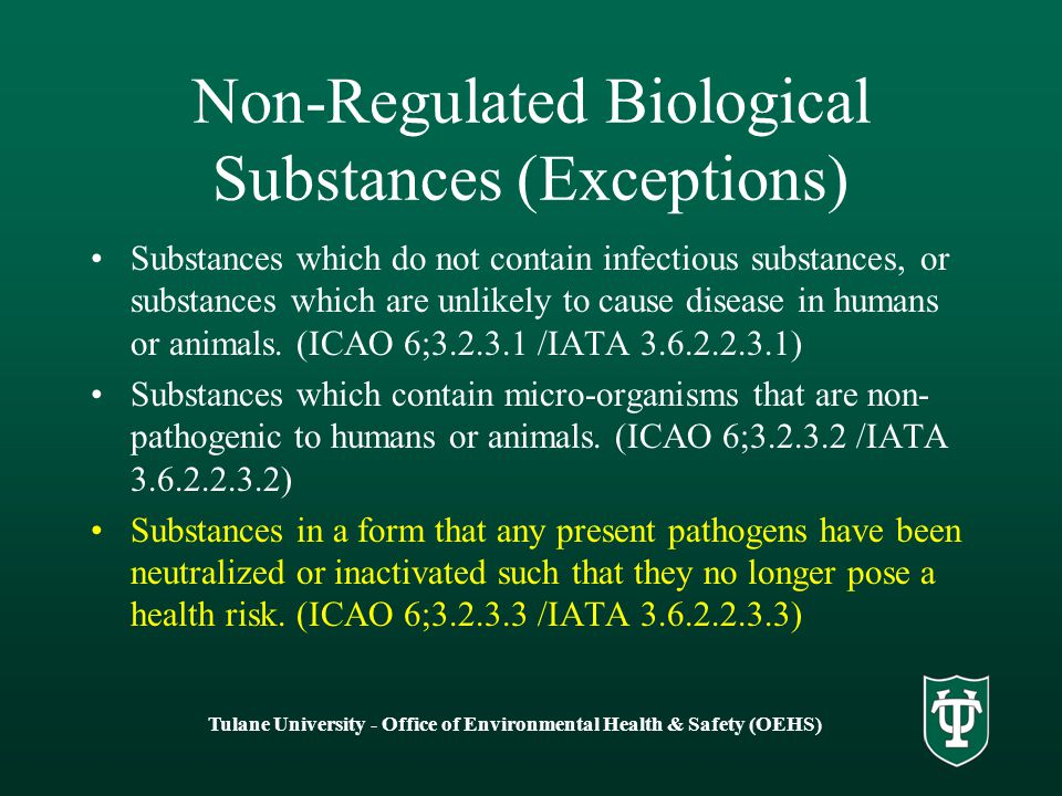 Non-Regulated Biological Substances (Exceptions)