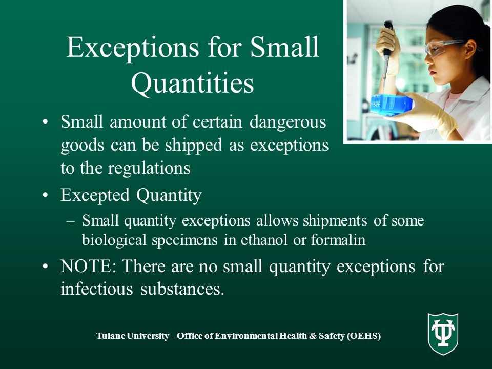 Exceptions for Small Quantities
