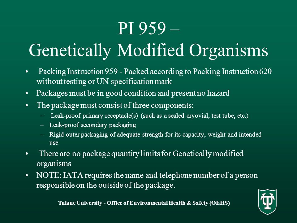 PI 959 – Genetically Modified Organisms