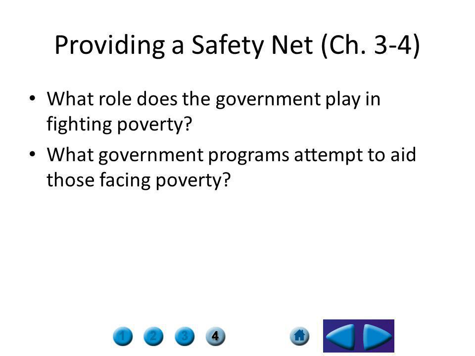 Providing a Safety Net (Ch. 3-4)