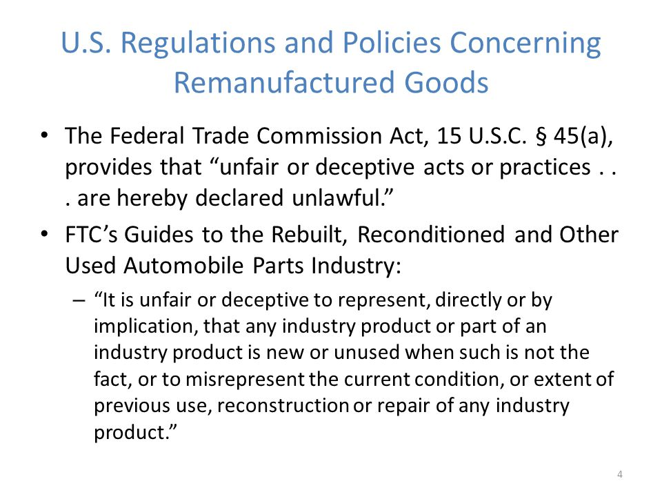 U.S. Regulations and Policies Concerning Remanufactured Goods