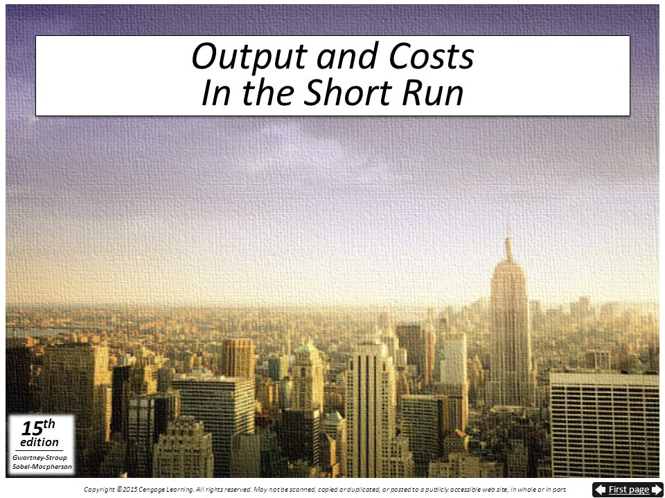 Output and Costs In the Short Run