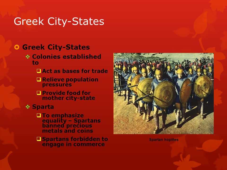 Greek City-States Greek City-States Colonies established to Sparta