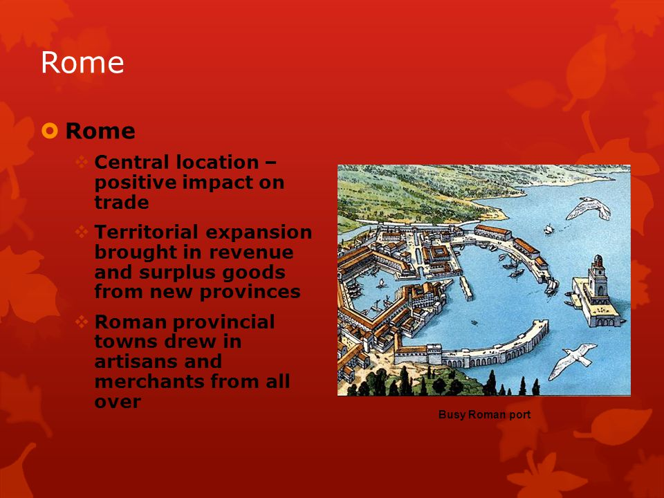 Rome Rome Central location – positive impact on trade