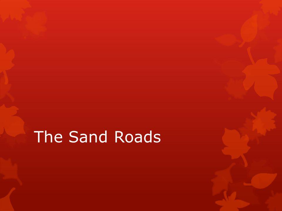 The Sand Roads