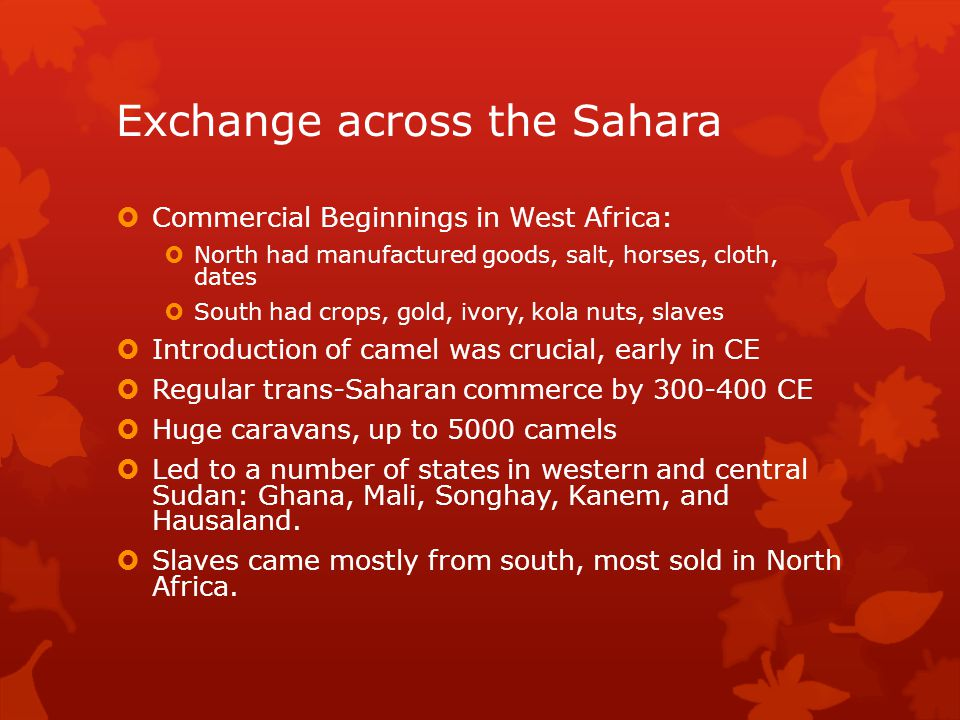 Exchange across the Sahara
