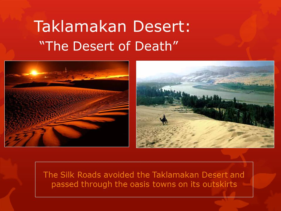 Taklamakan Desert: The Desert of Death