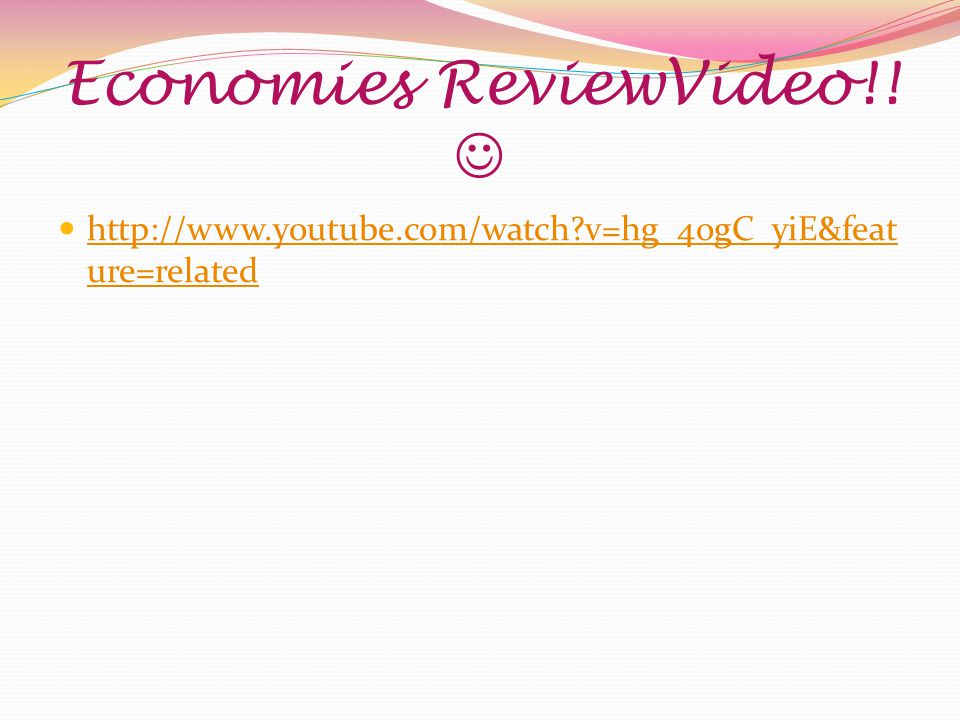 Economies ReviewVideo!! 