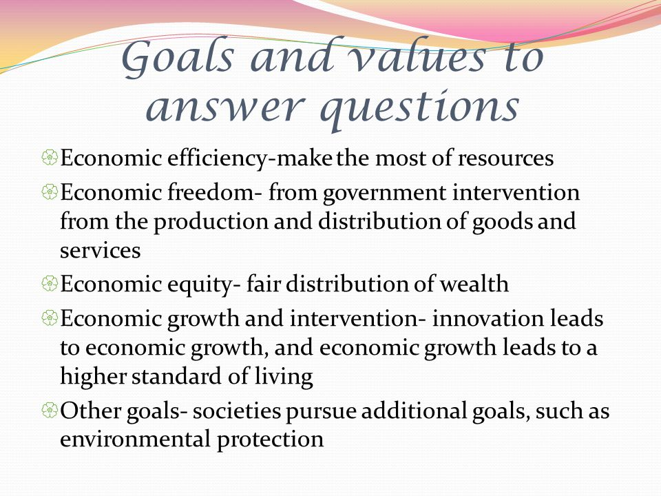 Goals and values to answer questions