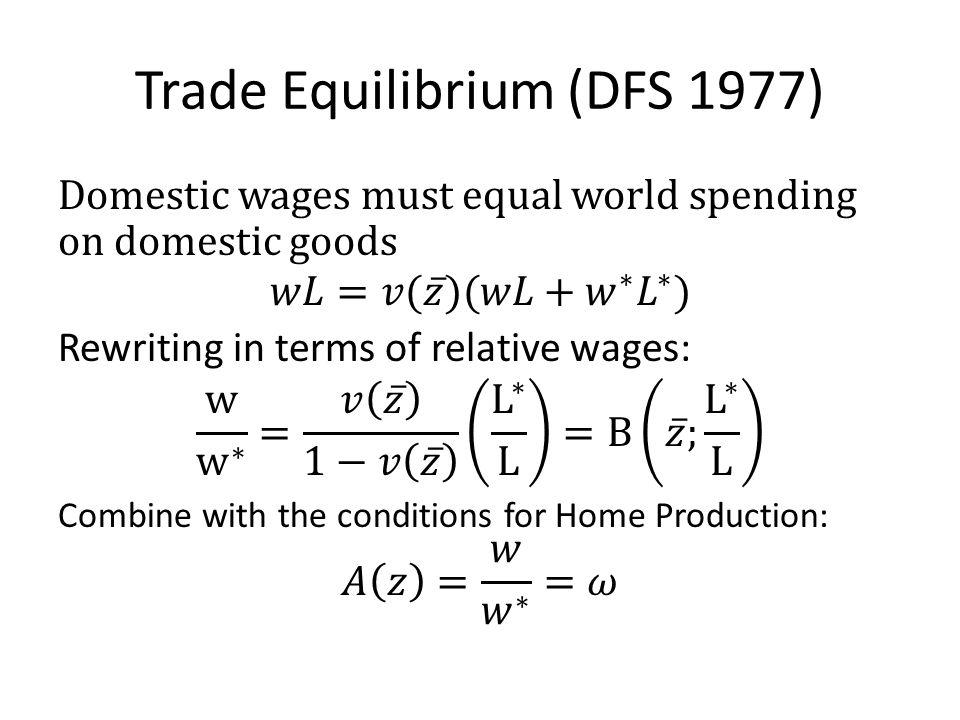 Trade Equilibrium (DFS 1977)