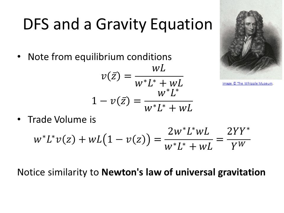 DFS and a Gravity Equation