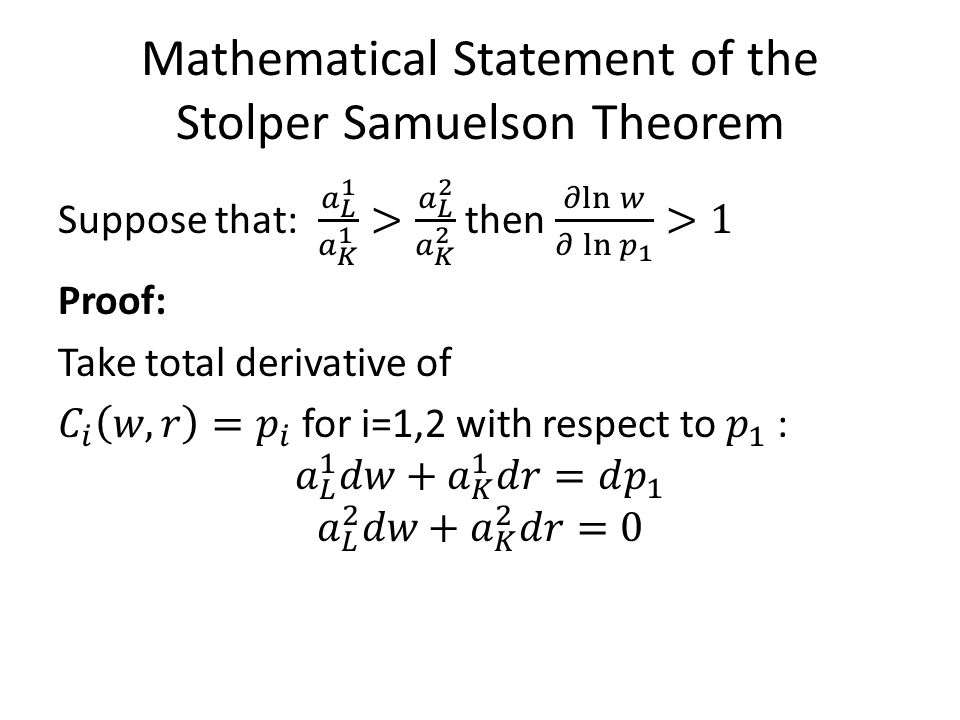 Mathematical Statement of the Stolper Samuelson Theorem