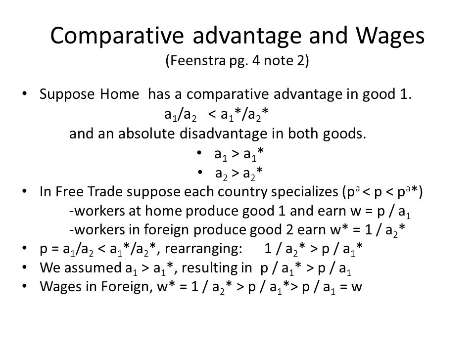 Comparative advantage and Wages (Feenstra pg. 4 note 2)