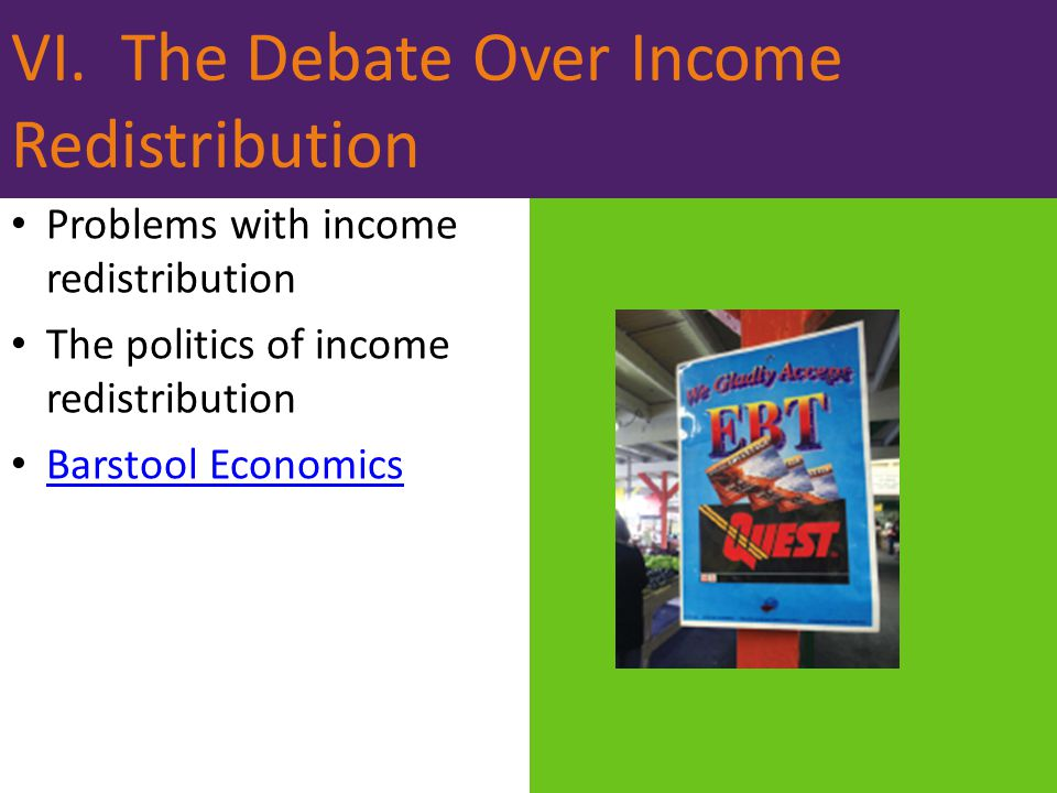 VI. The Debate Over Income Redistribution