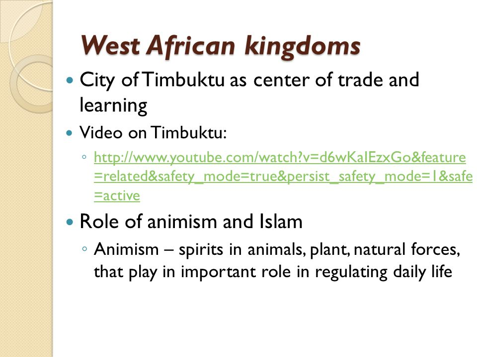 West African kingdoms City of Timbuktu as center of trade and learning
