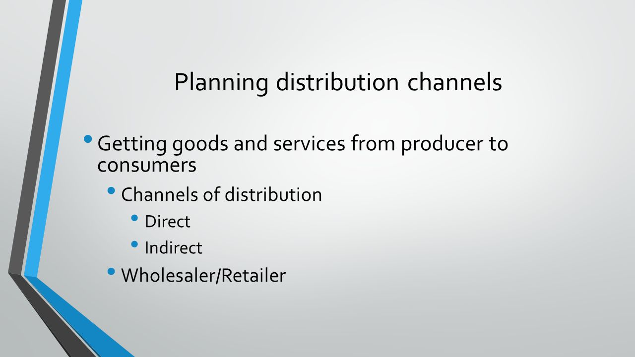 Planning distribution channels