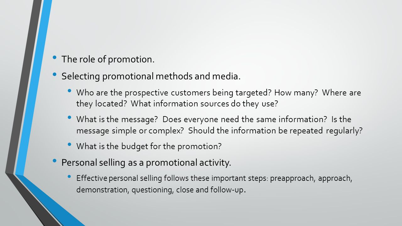 Selecting promotional methods and media.