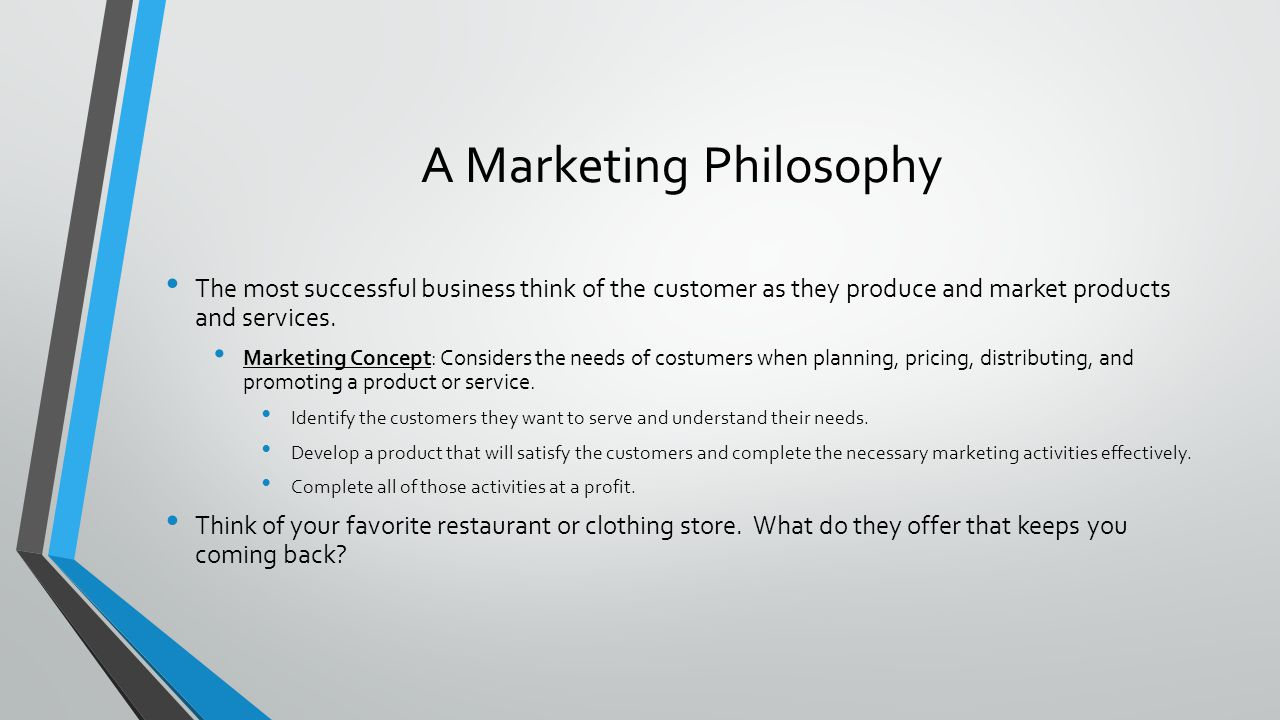 A Marketing Philosophy