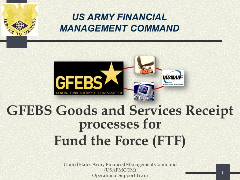 GFEBS Goods and Services Receipt processes for