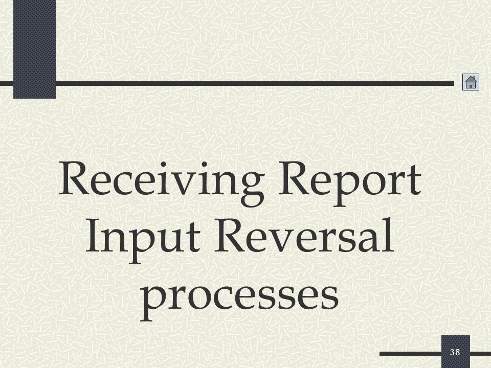 Receiving Report Input Reversal processes