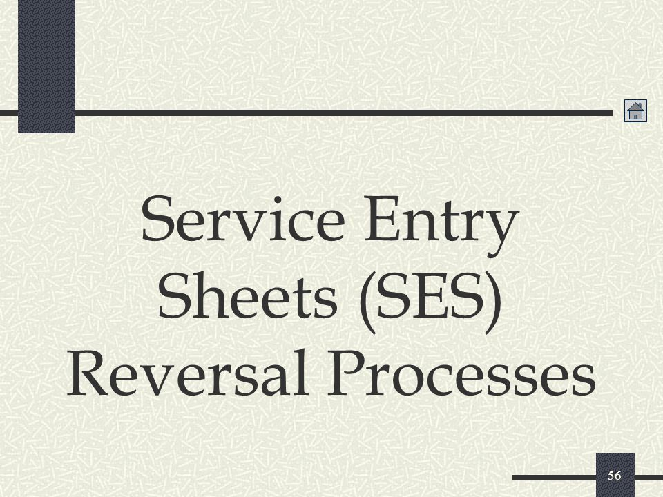 Service Entry Sheets (SES) Reversal Processes